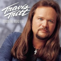 Purchase Travis Tritt - Down The Road I Go