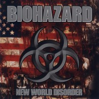 Purchase Biohazard - New World Disorder