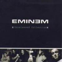 Purchase Eminem - Unreleased Collection