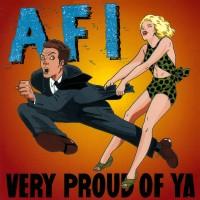 Purchase AFI - Very Proud of Ya