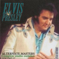 Purchase Elvis Presley - Alternate Masters vol 17