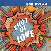 Purchase Bob Dylan - Shot of Love