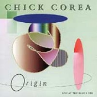 Purchase Chick Corea and Origin - Live At The Blue Note