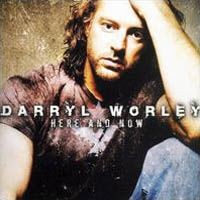 Purchase Darryl Worley - Here And Now