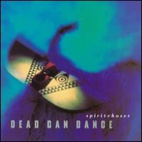 Purchase Dead Can Dance - Spiritchaser