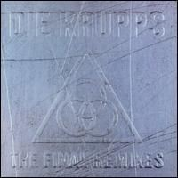 Purchase Die Krupps - The Final Remixes