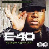 Purchase E-40 - My Ghetto Report Card