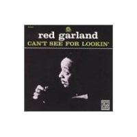 Purchase Red Garland - Can't See for Lookin'