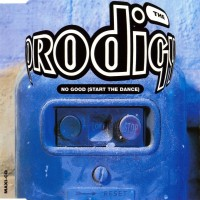 Purchase The Prodigy - No Good (Start The Dance) (CDS)