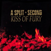 Purchase A Split Second - Kiss Of Fury