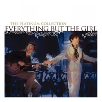 Purchase Everything But The Girl - The Platinum Collection