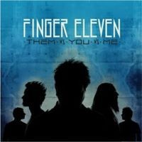 Purchase Finger Eleven - Them Vs. You Vs. Me