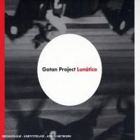 Purchase Gotan Project - Lunatico