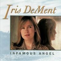 Purchase Iris DeMent - Infamous Angel