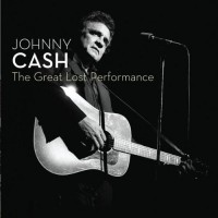 Purchase Johnny Cash - The Great Lost Performance