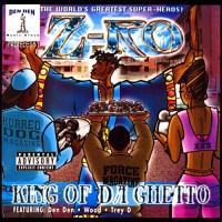 Purchase Z-Ro - King Of Da Ghetto