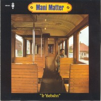 Purchase Mani Matter - Ir Ysebahn