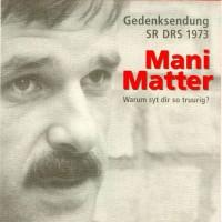 Purchase Mani Matter - Warum Syt Dir So Truurig