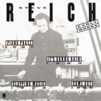 Purchase Steve Reich - Early Works