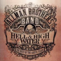 Purchase The Allman Brothers Band - Hell & High Water
