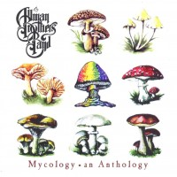 Purchase The Allman Brothers Band - Mycology: An Anthology