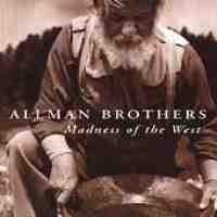 Purchase The Allman Brothers Band - Madness Of The West