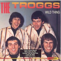 Purchase The Troggs - The Troggs - Wild Thing