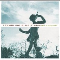 Purchase Trembling Blue Stars - Alive to Every Smile