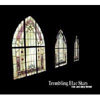 Purchase Trembling Blue Stars - The Last Holy Writer