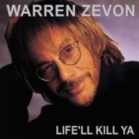 Purchase Warren Zevon - Life'll Kill Ya