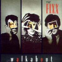 Purchase The Fixx - Walkabout