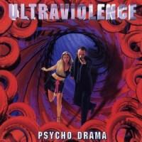 Purchase ultraviolence - Psycho Drama