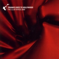 Purchase Frankie Goes to Hollywood - The Club Mixes 2000 - CD2