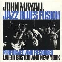 Purchase John Mayall - Jazz Blues Fusion