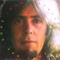 Purchase John Mayall - Ten Years Are Gone CD1