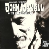 Purchase John Mayall & The Bluesbreakers - Silver Tones - The Best of John Mayall & the Bluesbreakers