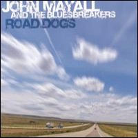 Purchase John Mayall & The Bluesbreakers - Road Dogs