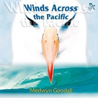 Purchase Medwyn Goodall - Winds Across the Pacific