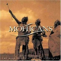 Purchase Mohicans - The Deep Spirit Of Native Americans