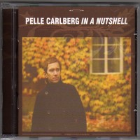 Purchase Pelle Carlberg - In A Nutshell