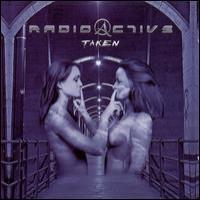 Purchase RADIOACTIVE - Taken