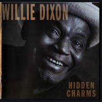 Purchase Willie Dixon - Hidden Charms