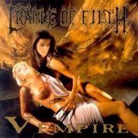 Purchase Cradle Of Filth - Vempire or Dark Faerytales in Phallustein