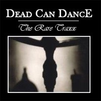 Purchase Dead Can Dance - Rare Traxx