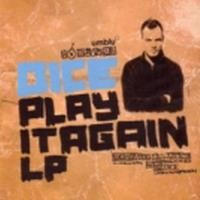 Purchase dice - play it again