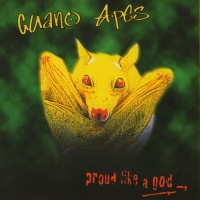 Purchase Guano Apes - Proud Like A God