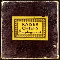 Purchase kaiser chiefs - Employment