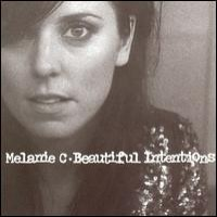 Purchase Melanie C - Beautiful Intentions