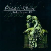 Purchase Ophelia's Dream - Stabat Mater