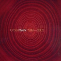 Purchase Orbital - Work 1989 - 2002